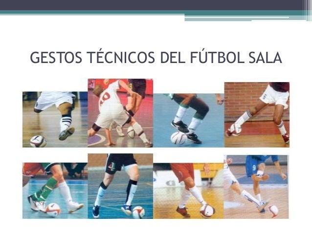 Image Result For Futbol Sala Gestos Tecnicos