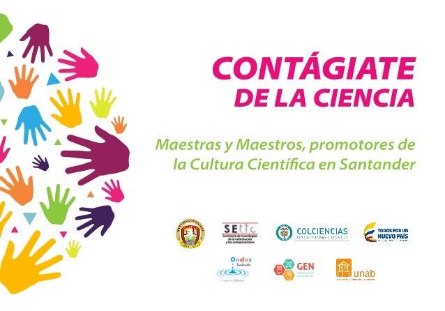 Cartilla Contágiate de la Ciencia - maestras y maestros, promotores de la cultura científica en Santander