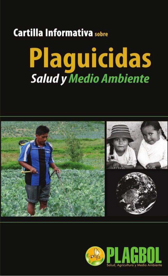 ¿Qué es un PLAGUICIDA?       Un PLAGUICIDA es toda sustanciadestinada a prevenir, controlar y eliminarcualquier plaga, ent...