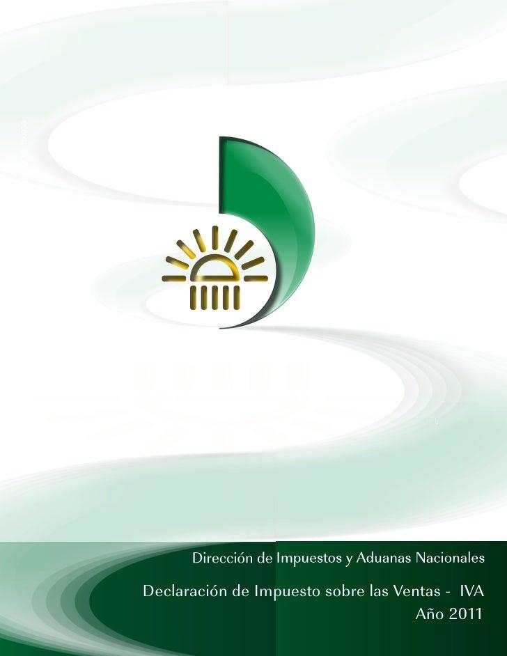 Declaración de Impuesto sobre las Ventas - IVA                                     Año 2011