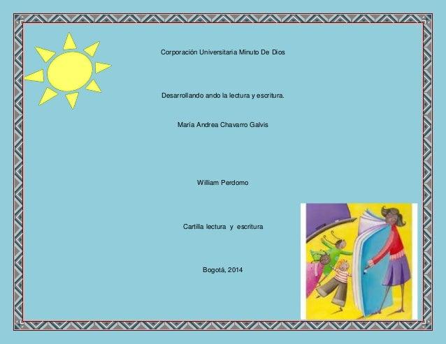 Corporación Universitaria Minuto De Dios Desarrollando ando la lectura y escritura. María Andrea Chavarro Galvis William P...