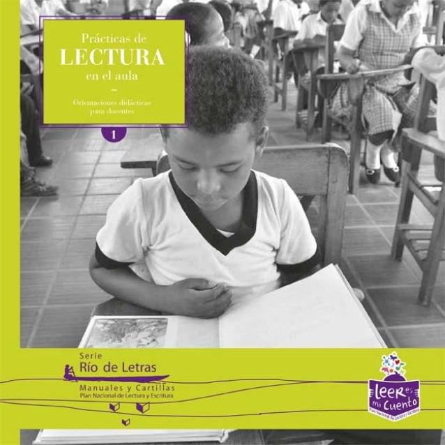 Prácticas de lectura en el aula Orientaciones didácticas para docentes