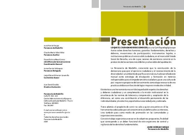 Personería de Medellín 3 LOQUEELCIUDADANODEBECONOCER,esunaCartillapedagógicaque ilustra sobre derechos humanos, garantías ...