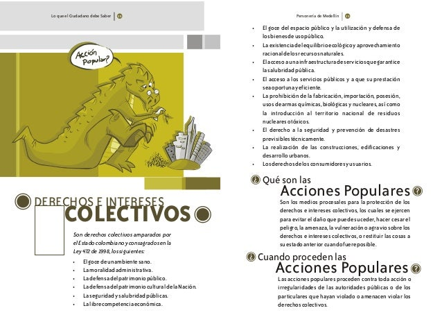 Lo que el Ciudadano debe Saber Personería de Medellín DERECHOS E INTERESES COLECTIVOS Son derechos colectivos amparados po...