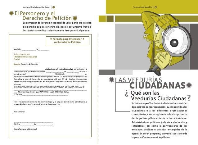 Lo que el Ciudadano debe Saber El Personero y el Le corresponde la función esencial de velar por la efectividad del derech...