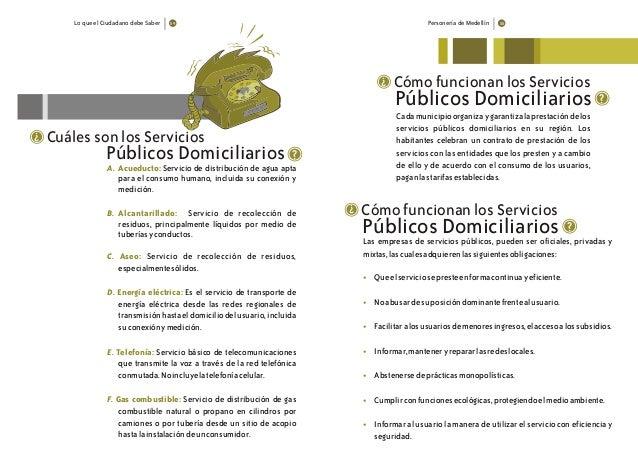Lo que el Ciudadano debe Saber Personería de Medellín Cuáles son los Servicios ? ? A. Acueducto: B. Alcantarillado: C. Ase...