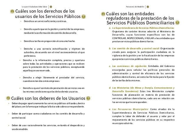 Lo que el Ciudadano debe Saber Personería de Medellín • • • Derecho a la información completa, precisa y oportuna sobre to...