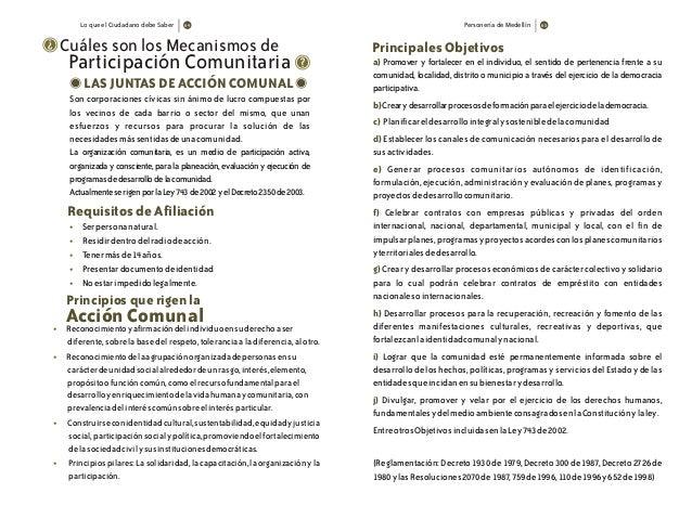 Personería de Medellín Principales Objetivos a) b) c) d) e) f) g) h) i) j) Promover y fortalecer en el individuo, el senti...