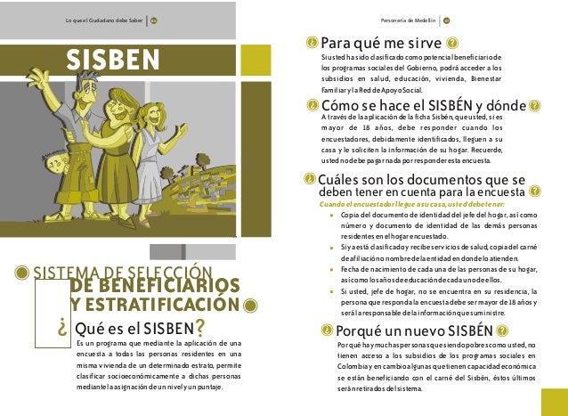Lo que el Ciudadano debe Saber SISTEMA DE SELECCIÓN DE BENEFICIARIOS SISBEN Y ESTRATIFICACIÓN Qué es el SISBEN ? ? 86 Pers...