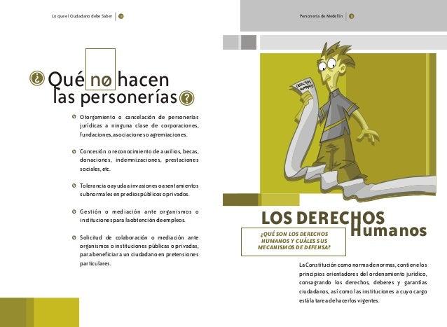 Lo que el Ciudadano debe Saber 10 Personería de Medellín 11 hacen las personerías ? Qué no Otorgamiento o cancelación de p...
