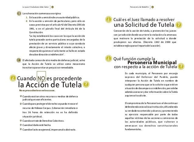 Lo que el Ciudadano debe Saber Personería de Medellín B Lavulneraciónoamenazaseorigina: Enlaacciónuomisióndeunaautoridadpú...