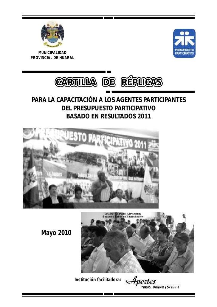 MUNICIPALIDAD PROVINCIAL DE HUARAL     PARA LA CAPACITACIÓN A LOS AGENTES PARTICIPANTES          DEL PRESUPUESTO PARTICIPA...