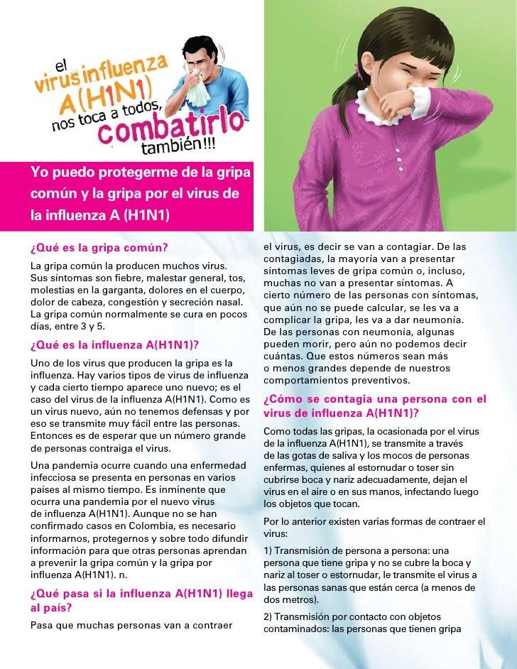 Yo puedo protegerme de la gripa común y la gripa por el virus de la influenza A (H1N1)  ¿Qué es la gripa común?           ...