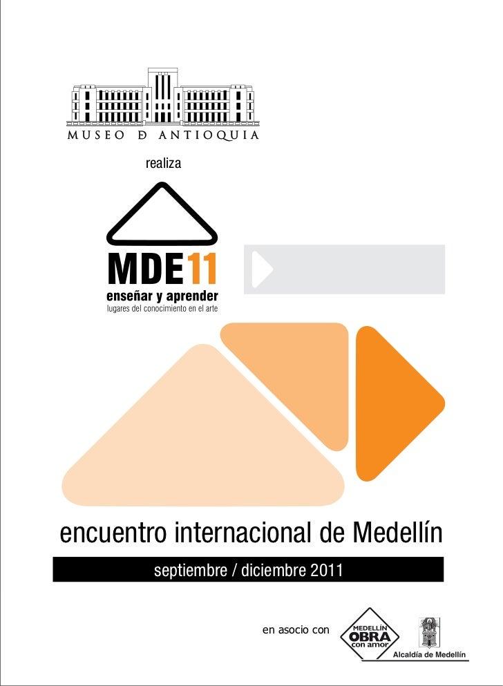 realizaencuentro internacional de Medellín        septiembre / diciembre 2011                       en asocio con