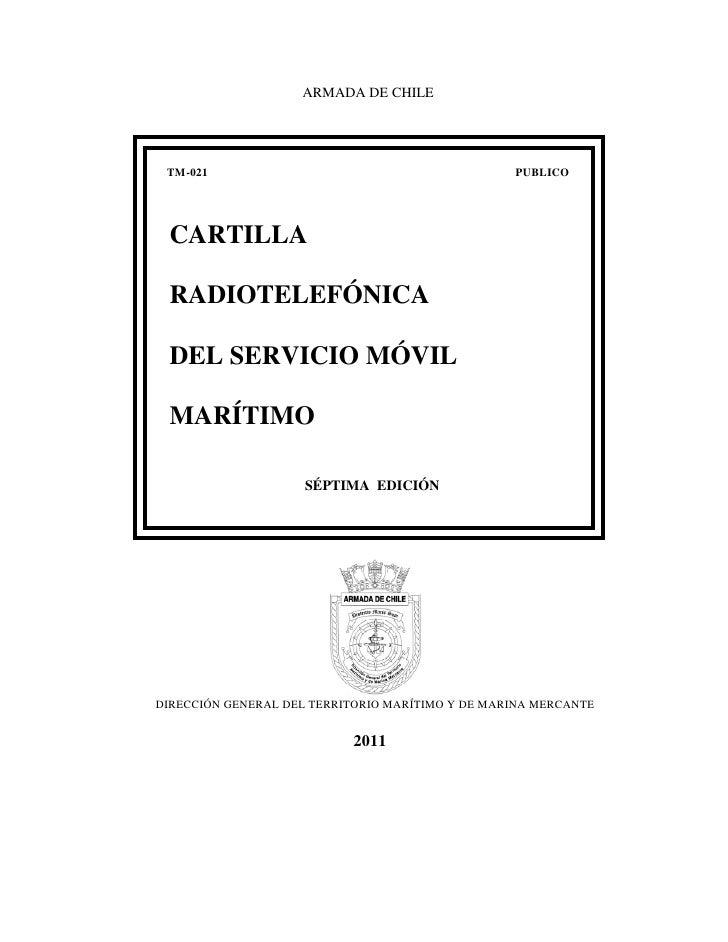 ARMADA DE CHILE TM-021                                           PUBLICO CARTILLA RADIOTELEFÓNICA DEL SERVICIO MÓVIL MARÍT...