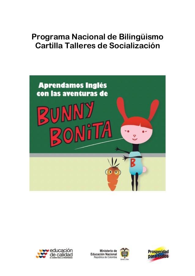 Programa Nacional de Bilingüismo Cartilla Talleres de Socialización