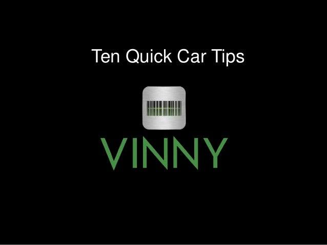 Ten Quick Car Tips