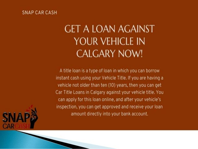 Best use to your vehicle title in Emergent Time by car title loans Calgary Slide 2
