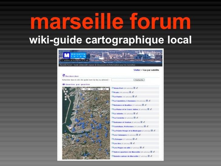 marseille forum wiki-guide cartographique local