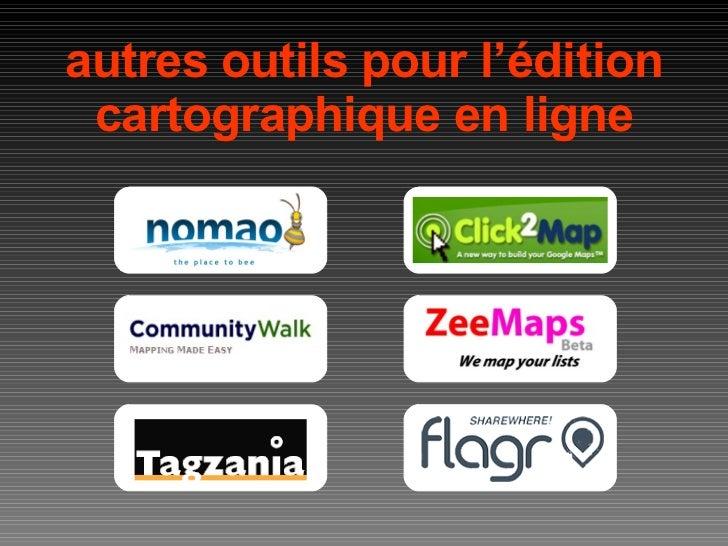 autres outils pour l'édition cartographique en ligne