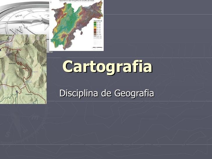 Cartografia Disciplina de Geografia