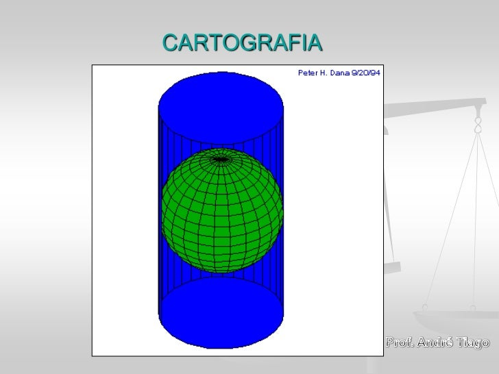 CARTOGRAFIA<br />Prof. André Tiago<br />