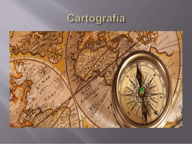  O QUE É CARTOGRAFIA?