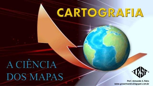 Prof. Armando S. Neto www.geoarmando.blogspot.com.br