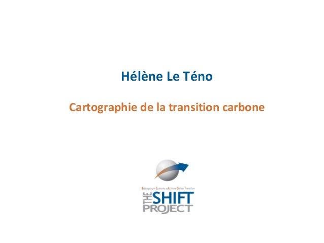 Hélène Le TénoCartographie de la transition carbone
