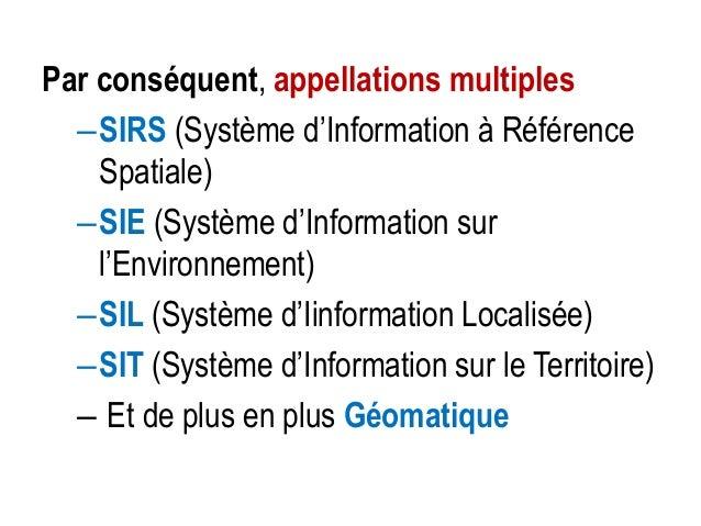 Ce que le SIG n'est pas ? • GPS – Global Positioning System