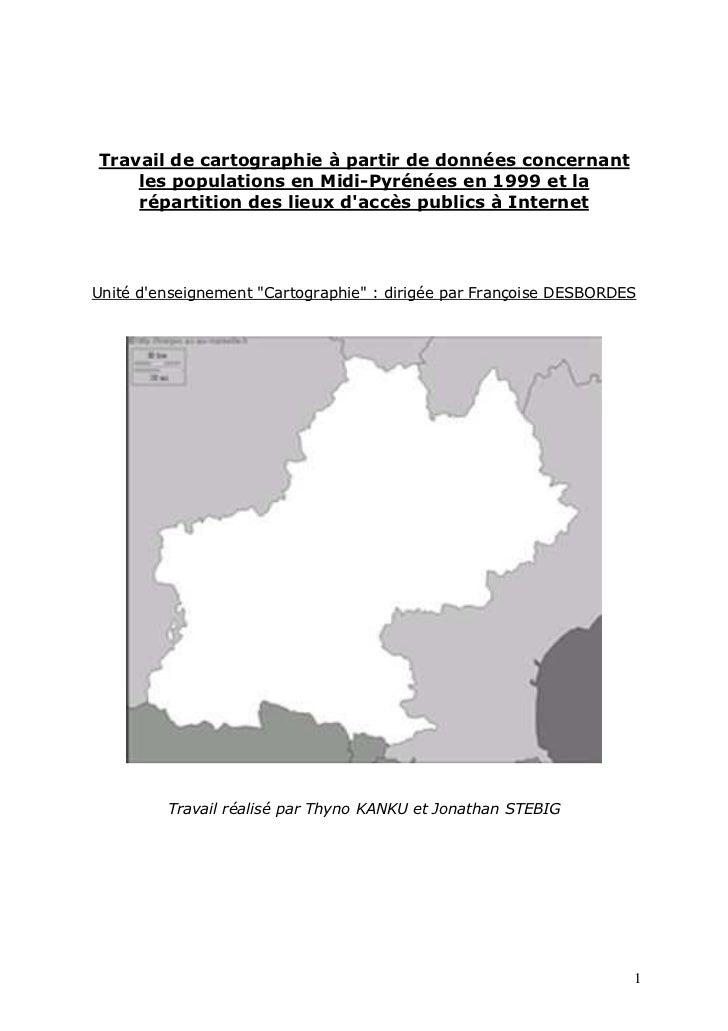 Travail de cartographie à partir de données concernant    les populations en Midi-Pyrénées en 1999 et la    répartition de...