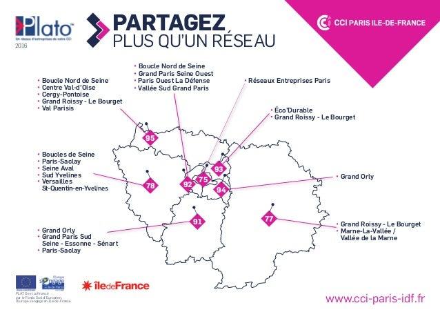 PARTAGEZ PLUS QU'UN RÉSEAU • Réseaux Entreprises Paris • Éco'Durable • Grand Roissy - Le Bourget • Boucle Nord de Seine • ...