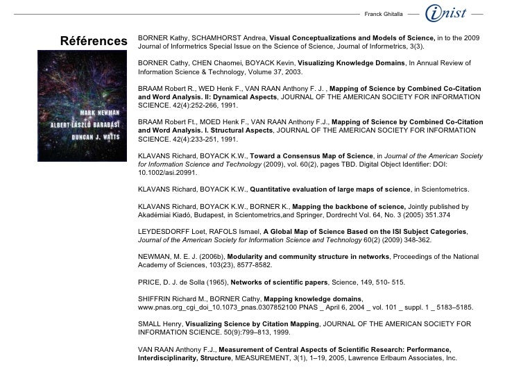 BORNER Kathy, SCHAMHORST Andrea,  Visual Conceptualizations and Models of Science,  in to the 2009 Journal of Informetrics...