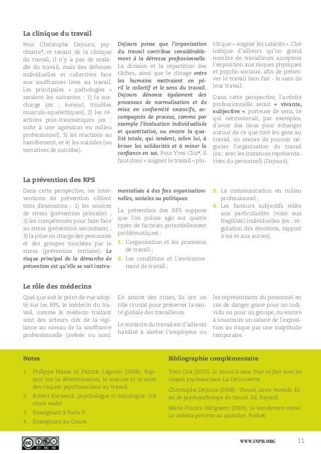 www.inph.org 11 La clinique du travail Pour Christophe Dejours, psy- chiatre3 , et tenant de la clinique du travail, il n'...