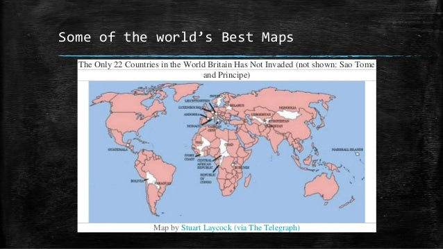 Cartography plotting the world wikimedia commons 46 some of the worlds best maps the only 22 countries in the world britain has not invaded gumiabroncs Image collections