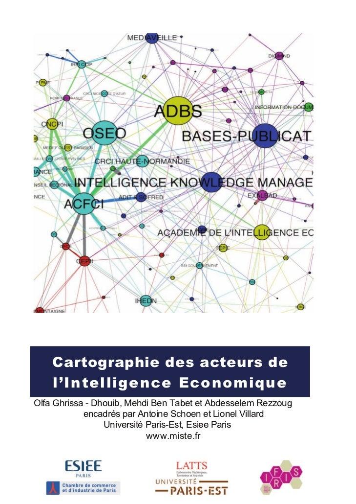 Cartographie des acteurs de    l'Intelligence EconomiqueOlfa Ghrissa - Dhouib, Mehdi Ben Tabet et Abdesselem Rezzoug      ...
