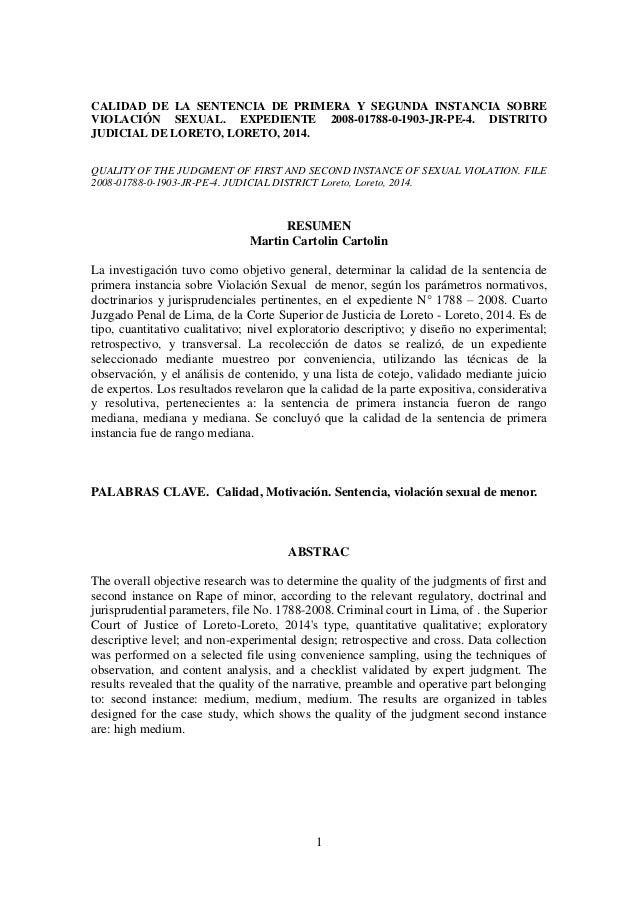 1  CALIDAD DE LA SENTENCIA DE PRIMERA Y SEGUNDA INSTANCIA SOBRE VIOLACIÓN SEXUAL. EXPEDIENTE 2008-01788-0-1903-JR-PE-4. DI...