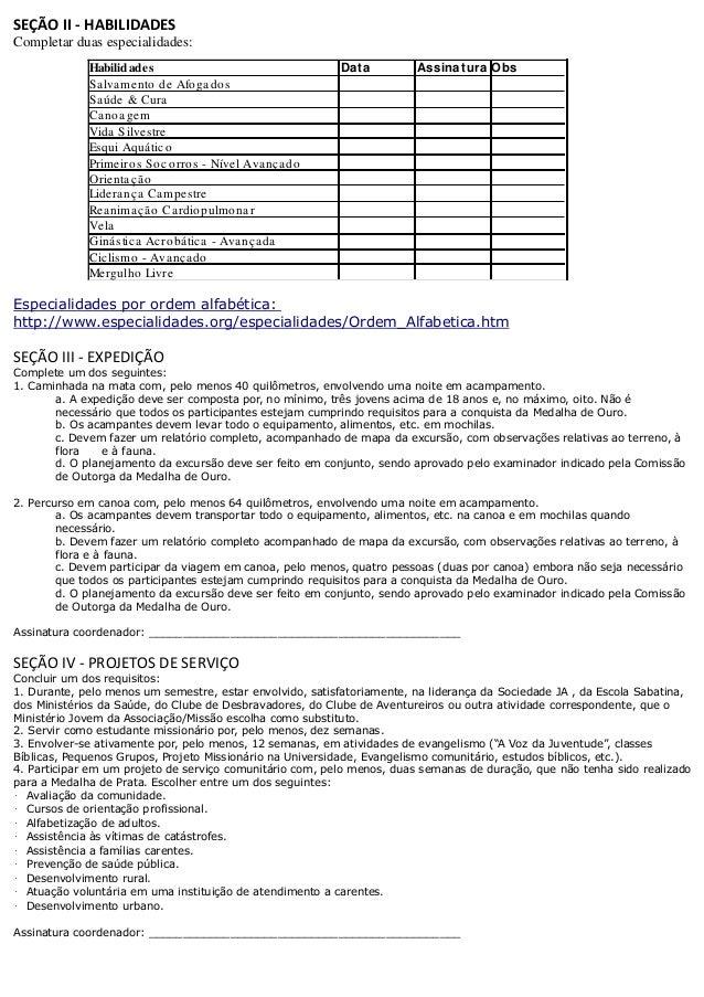 SEÇÃO II - HABILIDADES Completar duas especialidades: Especialidades por ordem alfabética: http://www.especialidades.org/e...