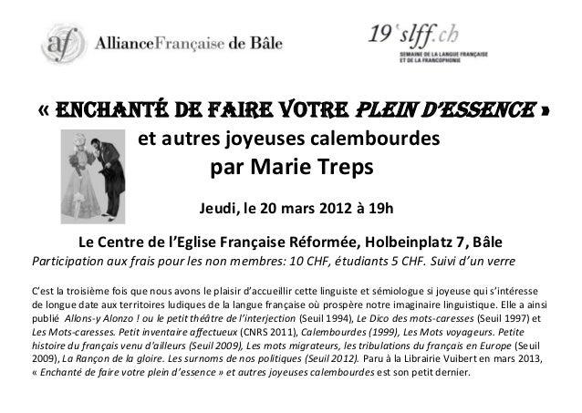 « ENCHANTÉ DE FAIRE VOTRE PLEIN D'ESSENCE » et autres joyeuses calembourdes  par Marie Treps Jeudi, le 20 mars 2012 à 19h ...