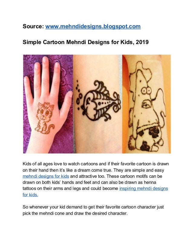 Simple Cartoon Mehndi Designs for Kids, 2019