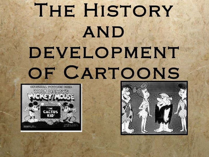 The History and development of Cartoons