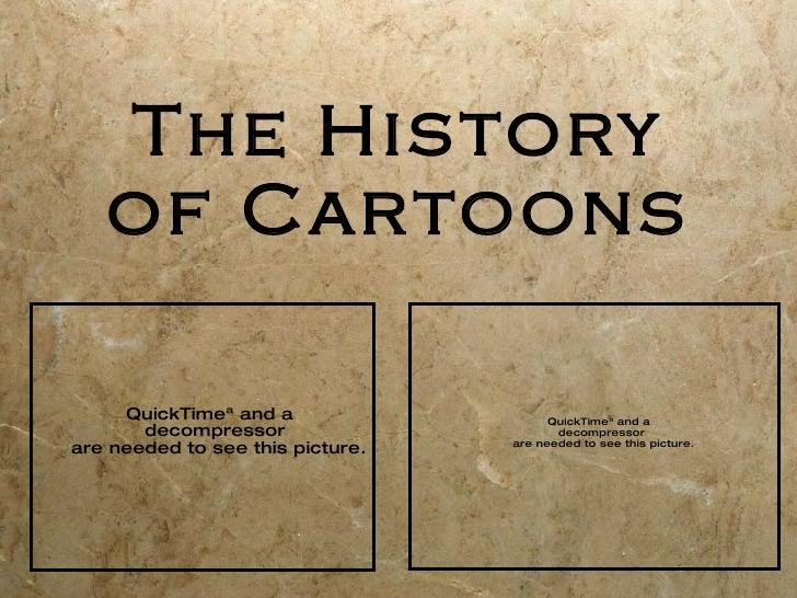 The History of Cartoons