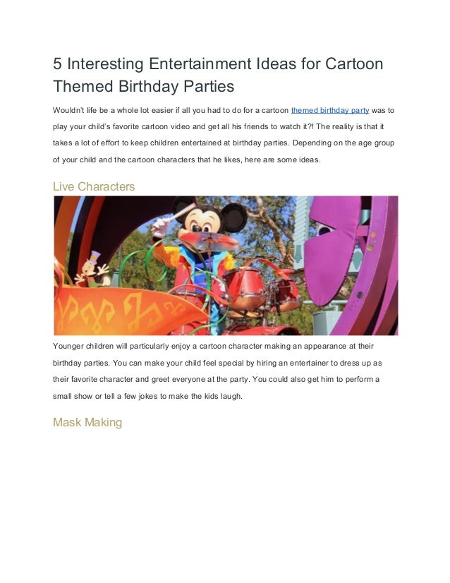 5 Interesting Entertainment Ideas for Cartoon  Themed Birthday Parties  Wouldn't life be a whole lot easier if all you had...