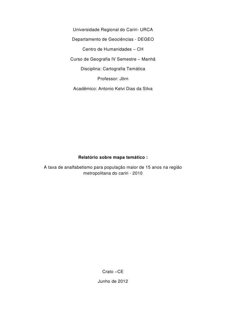 Universidade Regional do Cariri- URCA             Departamento de Geociências - DEGEO                  Centro de Humanidad...