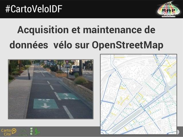 1 Acquisition et maintenance de données vélo sur OpenStreetMap #CartoVeloIDF