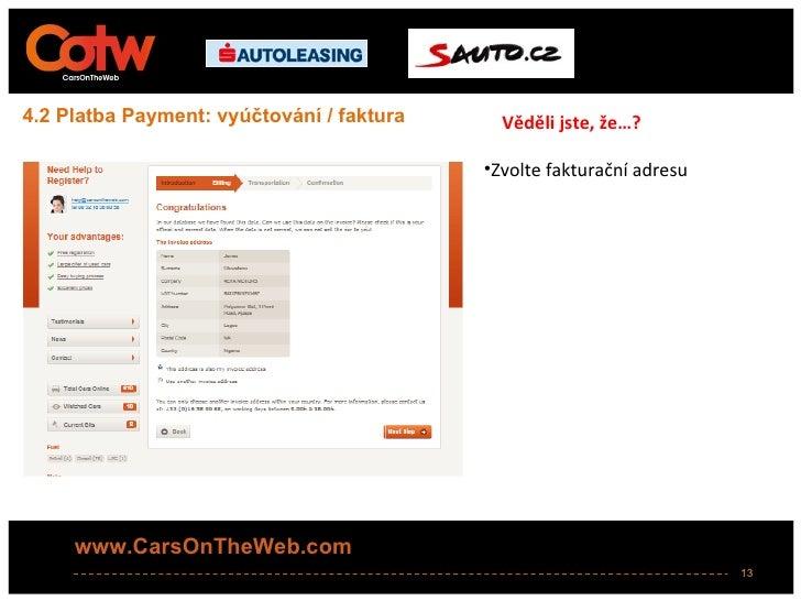 4.2 Platba Payment: vyúčtování / faktura     Věděli jste, že…?                                           •Zvolte fakturačn...