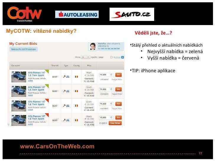 MyCOTW: vítězné nabídky?     Věděli jste, že…?                           •Stálý přehled o aktuálních nabídkách            ...