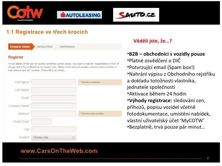 1.1 Registrace ve třech krocích                                    Věděli jste, že…?                                  •B2B...