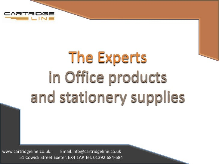 The Experts <br />in Office products <br />and stationery supplies<br />www.cartridgeline.co.uk.        Email:info@cartrid...