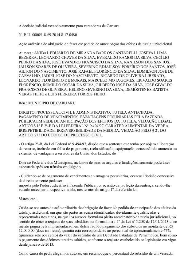 A decisão judicial vetando aumento para vereadores de Caruaru N. P. U. 0000518-69.2014.8.17.0480 Ação ordinária de obrigaç...